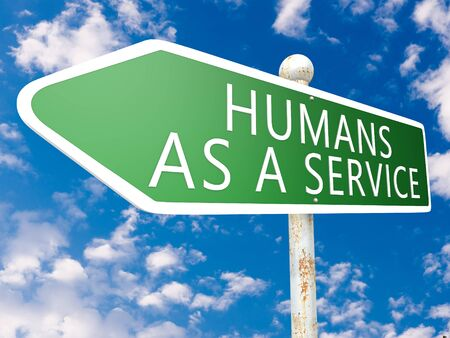 Humans as a Service - street sign text concept  in front of blue sky with clouds. 写真素材 - 128059926