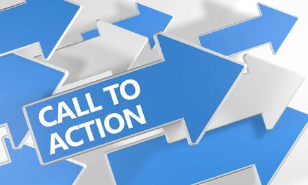 Call to Action text concept with blue and white arrows flying over a white