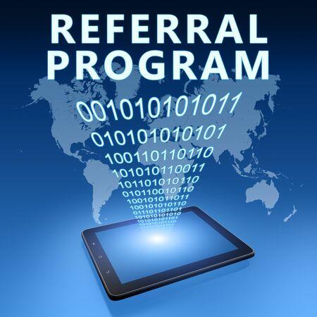 Referral Program - text with tablet computer on blue digital world map background. 3D Render Illustration.
