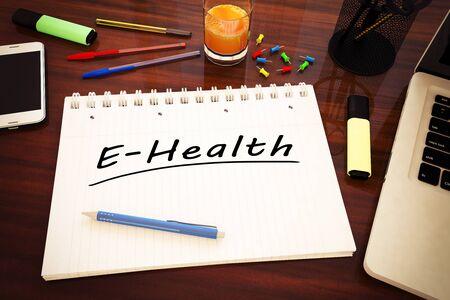 E-Health - handwritten text in a notebook on a desk