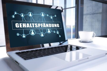 Gehaltspfaendung - german word for attachment of salary or garnishment of wages. Text on modern laptop screen in office environment. 3D render illustration business text concept.