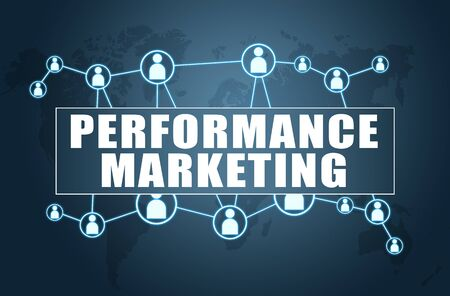 Performance Marketing - text concept on blue background with world map and social icons. Stock fotó