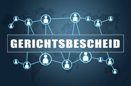 Gerichtsbescheid german word for court order or court decision with world map and social icons 写真素材