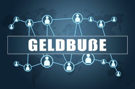 Geldbusse german word for administrative fine or penalty  with world map and social icons