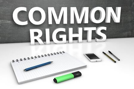 Common Rights - text concept with chalkboard, notebook, pens and mobile phone. 3D render illustration. 写真素材