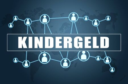 Kindergeld german word for child benefit or allowance  with world map and social icons