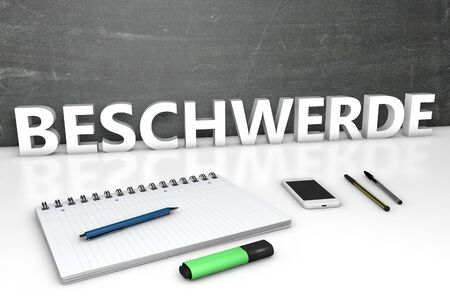 Beschwerde - german word for appeal or complaint - text concept with chalkboard, notebook, pens and mobile phone. 3D render illustration.