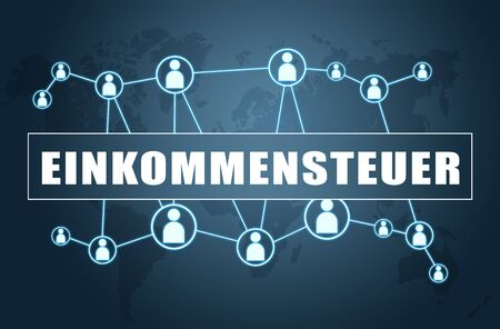 Einkommensteuer german word for income tax on blue with world map and social icons.