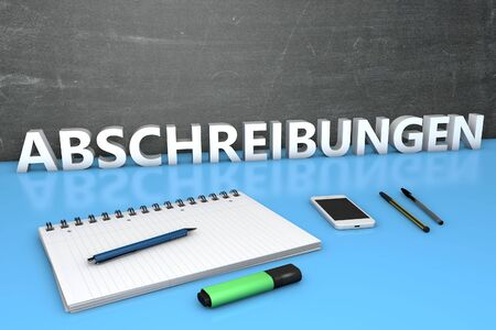 Abschreibungen - german word for depreciation or write offs - text concept with chalkboard, notebook, pens and mobile phone. 3D render illustration.