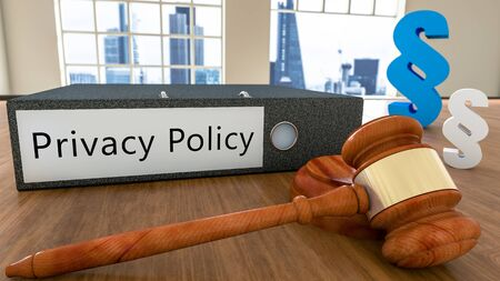 Privacy Policy - Text on file folder with court hammer and paragraph symbols on a desk - 3D render illustration.