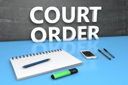 Court Order - text concept with chalkboard, notebook, pens and mobile phone. 3D render illustration.