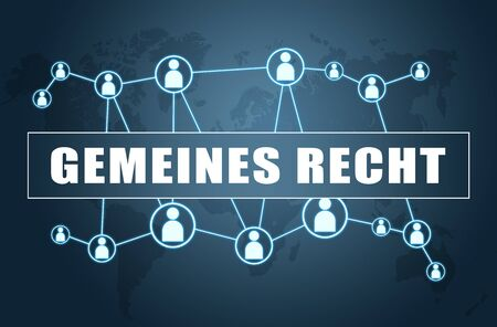 Gemeines Recht german word with world map and social icons for common right 写真素材