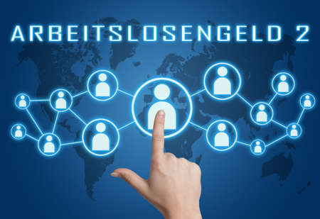 Unemployment benefit 2 - german word for unemployment benefit or dole money - text concept with hand pressing social icons on blue world map background.