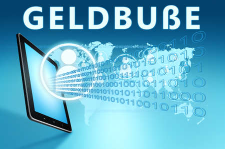 Geldbusse - german word for administrative fine or penalty - text concept with tablet computer on blue wolrd map background - 3d render illustration.