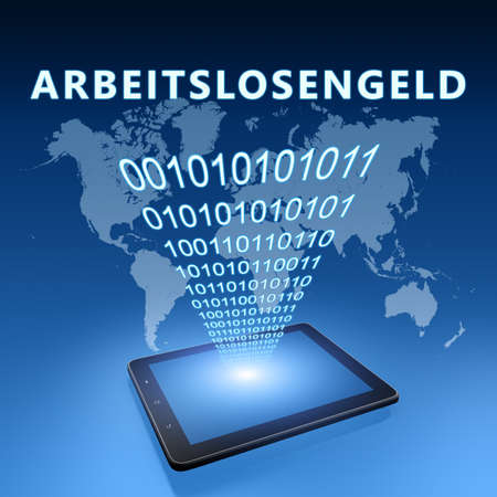 Arbeitslosengeld - german word for unemployment benefit or dole money - text concept with tablet computer on blue wolrd map background - 3d render illustration.