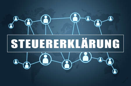 Tax declaration - german word for tax return or tax declaration - text concept on blue background with world map and social icons.