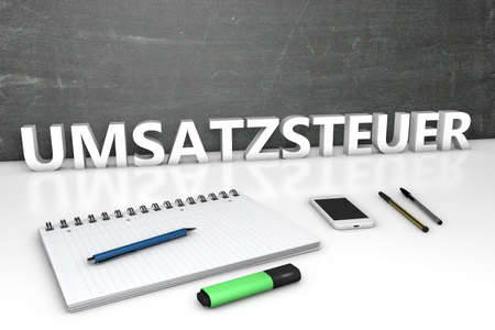 Sales tax - german word for sales tax or VAT - text concept with chalkboard, notebook, pens and mobile phone. 3D render illustration. Standard-Bild