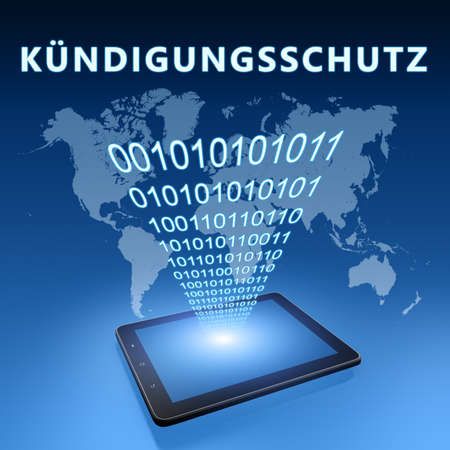 Kuendigungsschutz - german word for protection against dismissal - text concept with tablet computer on blue wolrd map background - 3d render illustration.
