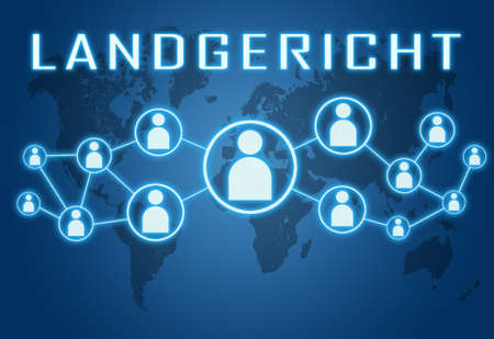 Landgericht - german word for district court - text concept on blue background with world map and social icons.