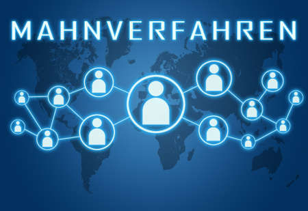 Mahnverfahren - german word for dunning procedure - text concept on blue background with world map and social icons.