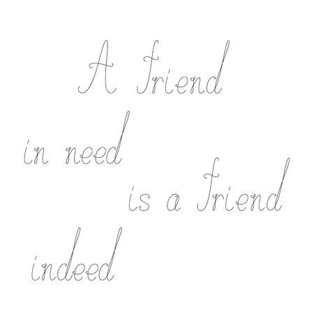 indeed: Card with calligraphic lettering A friend in need is a friend indeed. Greeting card  invitation template. Design element