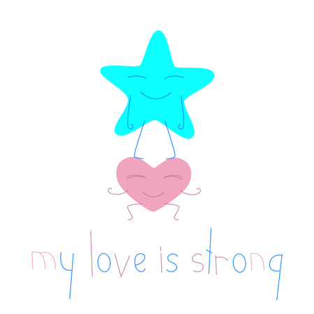 big star: Heart cartoon character holding big star character. Lettering my love is strong. Greeting card  invitation template. Flat style illustration