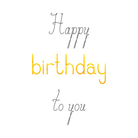 Happy Birthday To You Lettering In English Isolated On White Background Calligraphic Words And