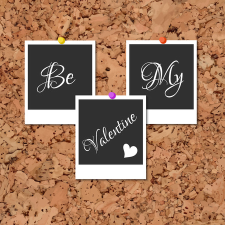 Vector  Three Photos on cork with an inscription Be My Valentine and heart. Elements for wedding designs, Valentines Day, web, logo, offer to marry, and other holiday romantic projects.