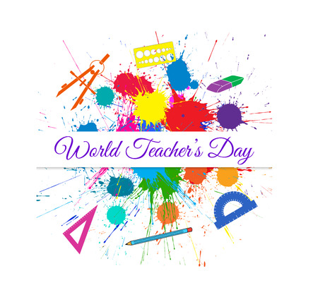World Teachers Day over Bright Ink Color Blots. Each element separate on sublayers for easy use and recolor.