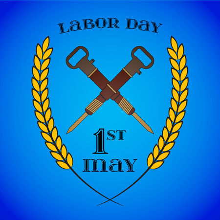 May 1st. Labor Day. Crossed jackhammers, symbol of work.