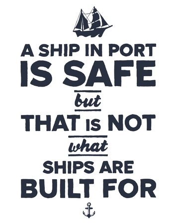 Vintage style nautical text and ship inspirational design Çizim