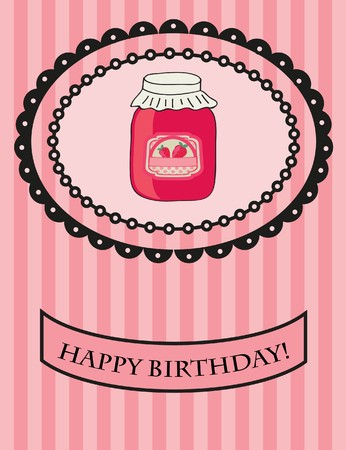 Birthday card with strawberry jam.