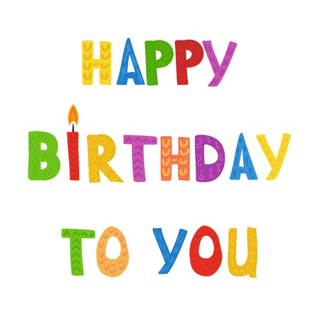Greeting card with text Happy Birthday To You and candles. Vector