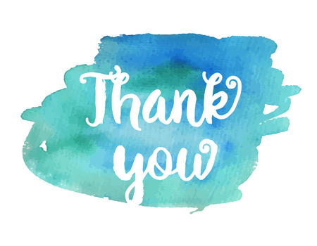 thanks: Thank you. Inspirational motivational quote. Vector ink painted lettering on blue watercolor background. Banner with phrase for poster, tshirt, banner, card and other design projects. Illustration