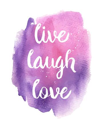 Vivre, rire, amour. Citation de motivation inspirée. Vecteur d'encre peint sur fond d'aquarelle lettrage jaune. Phrase bannière pour poster, tshirt, bannière, carte et d'autres projets de conception.