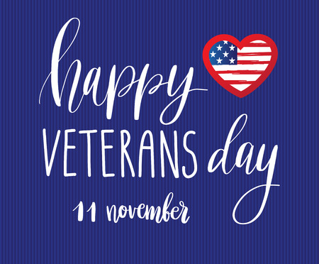 honoring: Happy Veterans Day lettering for your design. Vector illustration of calligraphy phrase Happy Veterans Day 11 november and USA flag in shape of heart on blue background.