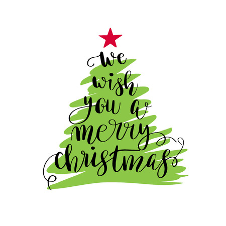 We wish you a merry christmas. Christmas poster or greeting card design. Calligraphy lettering quote on green Christmas tree with red star. Illustration