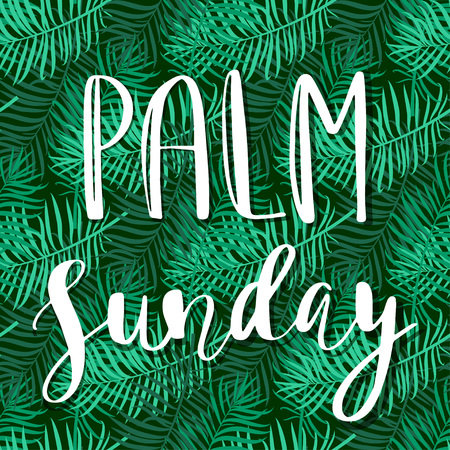 christianity palm sunday: Palm leafs vector seamless pattern with text Palm Sunday. Vector illustration for the Christian holiday Palm Sunday. Lettering quote.