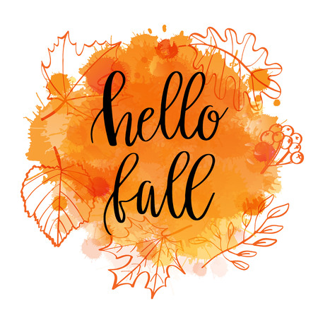 Autumn lettering phrase Hello Fall on Watercolor imitation wth autumn leaves amnd berries wreath. Water color splash, orange texture, isolated on white. illustration.