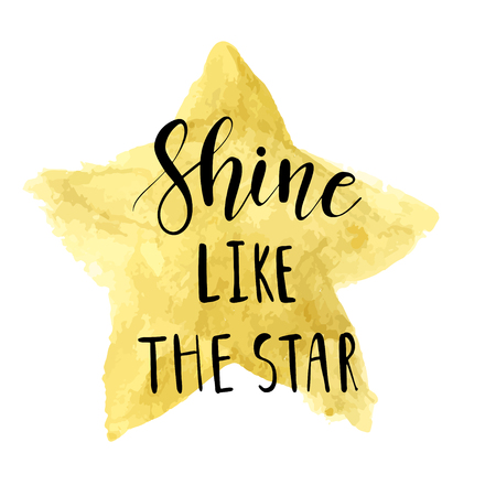 Shine like the star. Vector unique hand drawn poster with lettering phrase on gold star background. Cute baby clothes and textile design. Vector kids illustration. Stock Illustratie