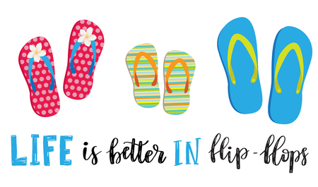 Life is better in flip-flops. Letetring text and three pair of beach shoes isolated on white. Summer vacation concept typography poster. Vector illustration design Vettoriali