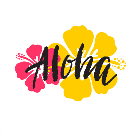Aloha lettering. Vector illustration with hibiscus for print.