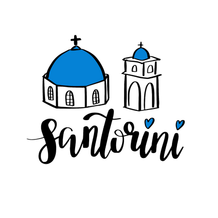 Santorini - hand drawn lettering phrase. Vector illustration.