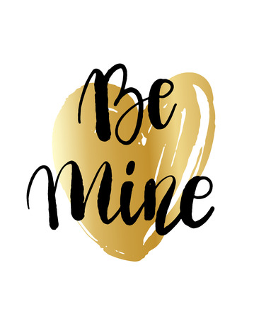 Be mine hand lettering, black ink calligraphyon golden heart background. Happy Valentine s Day vector design for banner, poster, greeting card, tags.  イラスト・ベクター素材