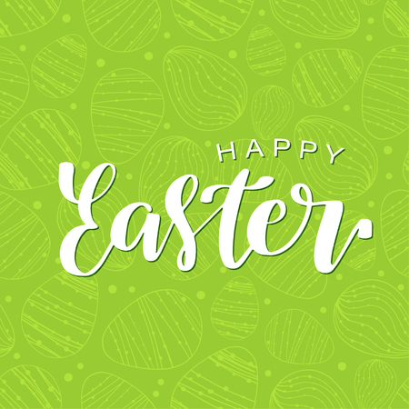 Happy Easter calligraphy design. Hand drawn lettering text on doodle eggs seamless green background. Can be used for logo, badge, icon, poster. Vector Template for invitation, greeting card, web, post