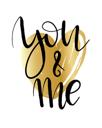 You and me lettering background. Hand drawn vector illustration, design, greeting card, logo. Modern calligrathy for Valentines day