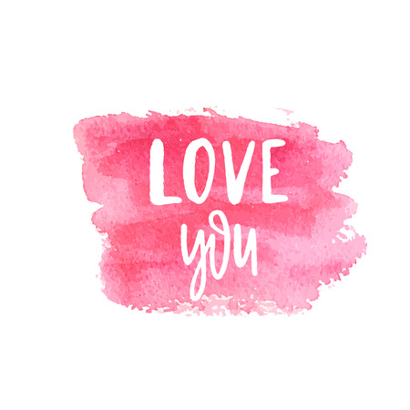 Love You Text Lettering Phrase. Handdrawn calligrathy quote on pink watercolor square brush painted banner. Valentines day vector illustration gar print, card, web