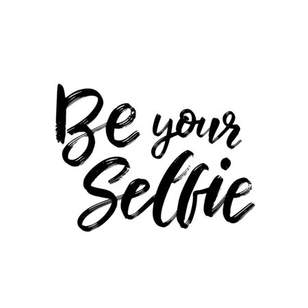 Be your selfie typography / Vector illustration design / Textile graphic t shirt print Stock Illustratie