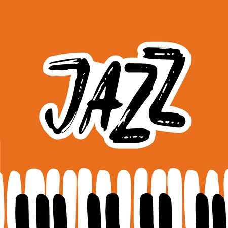 Jazz Music poster. Calligraphy. Lettering. Isolated vector illustration on a white background.