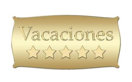 five stars Vacaciones (holidays in spanish) board Stock Photo - 11326467
